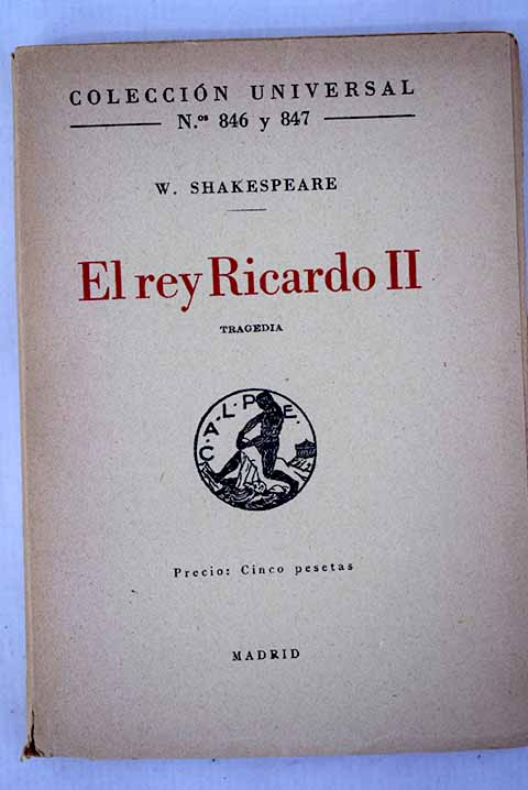 El rey Ricardo II tragedia / William Shakespeare