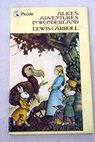 Alice s adventures in Wonderland / Lewis Pan Books Richard Clay Carroll