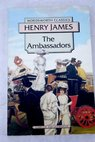 The ambassadors / Henry James
