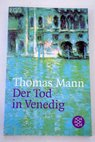 Der Tod in Venedig / Thomas Mann