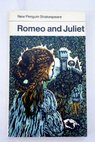Romeo and Juliet / William Shakespeare