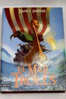 El mar de los trolls / Nancy Farmer