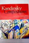 Kandinsky compositions / Dabrowski Magdalena Kandinsky Wassily Museum of Modern Art Los Angeles County Museum of Art