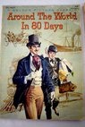 Around the world in 80 days / Julio Verne