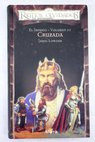 Cruzada / James Lowder