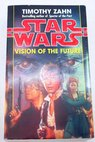 Vision of the future / Timothy Zahn