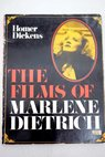The films of Marlene Dietrich / Homer Dickens