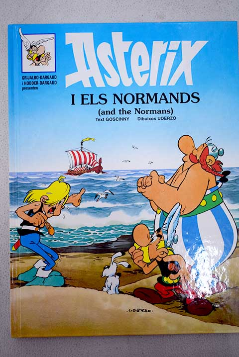 Asterix i els normands and the normans / René Goscinny