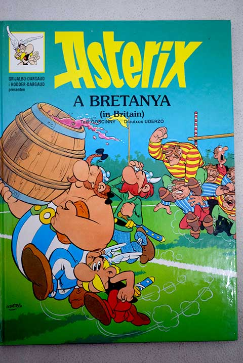 Asterix a Bretanya in Britain / René Goscinny