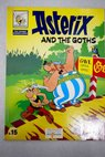 Asterix and the goths / René Goscinny