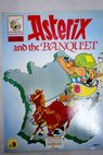 Asterix and the banquet / René Goscinny