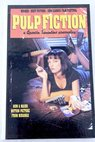 Pulp fiction a Quentin Tarantino screenplay / Quentin Tarantino