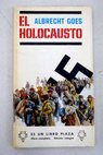 El holocausto / Albrecht Goes