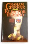 Factor humano el / Graham Greene