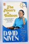 The moon s a balloon / David Niven
