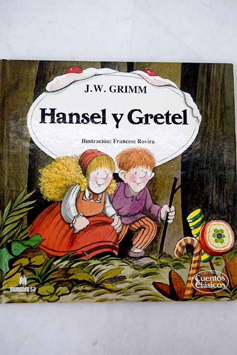 Hansel y Gretel / Jacob Grimm