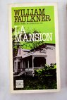La mansión / William Faulkner