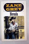 Nevada / Zane Grey