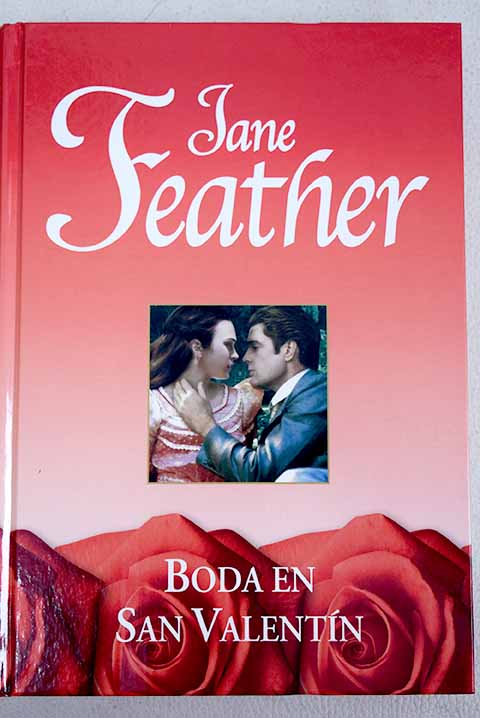 Boda en San Valentín / Jane Feather