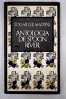 Antología de Spoon River / Edgar Lee Masters