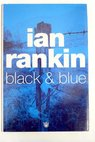 Black and blue / Ian Rankin