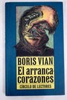 El arrancacorazones / Boris Vian
