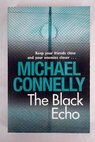 The black echo / Michael Connelly