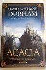 Acacia / David Anthony Durham