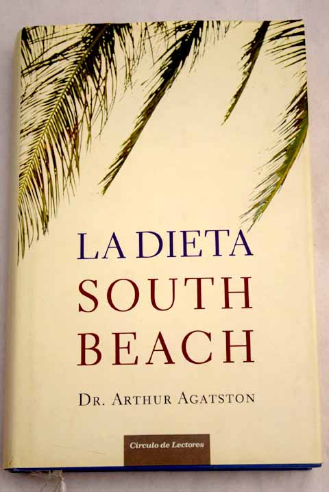 La dieta South Beach / Arthur Agatston