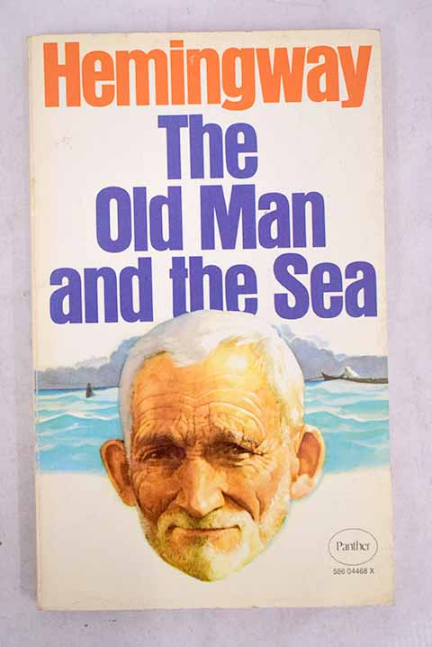 The old man and the sea / Ernest Hemingway