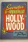 Secretos y mentiras de Hollywood / Miguel Juan Payán