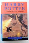Harry Potter and the goblet of fire / J K Rowling