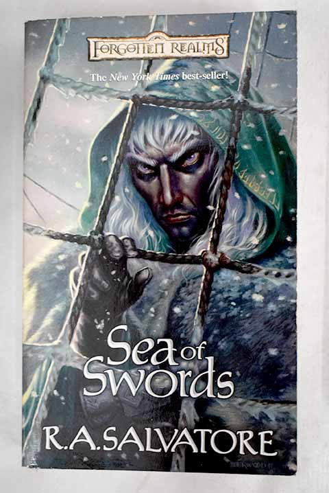 Sea of swords / R A Salvatore