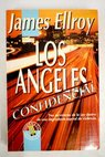 Los Angeles confidencial / James Ellroy