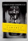 Adiós a Berlín / Christopher Isherwood
