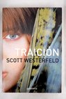 Traición / Scott Westerfeld