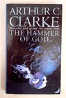 The hammer of God / Arthur Charles Clarke