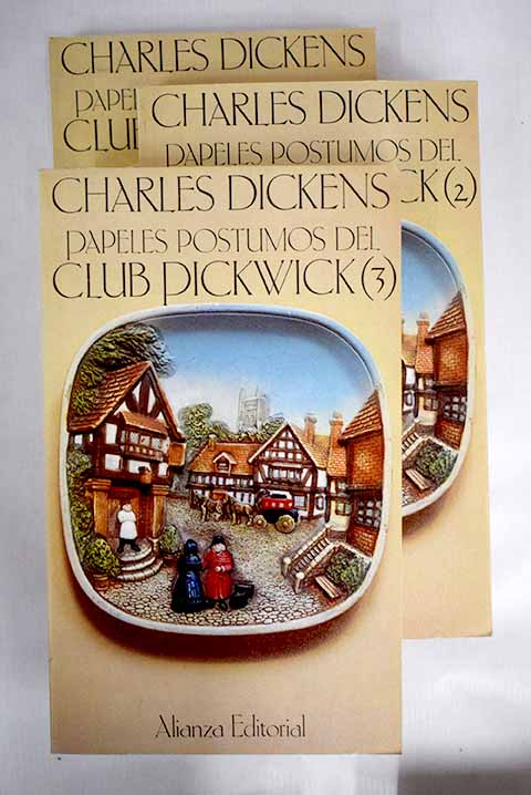 Papeles póstumos del Club Pickwick / Charles Dickens