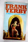 A woman called Fancy / Frank Yerby