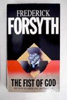 The fist of God / Frederick Forsyth