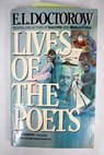 Lives of the poets / E L Doctorow