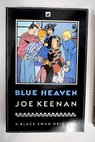 Blue heaven / Joe Keenan