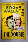 The Double / Edgar Wallace