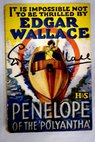 Penelope of the Polyantha / Edgar Wallace