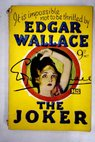 The joker / Edgar Wallace