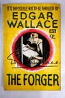 The forger / Edgar Wallace