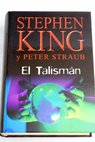El talismán / Stephen King