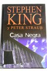 Casa negra / Stephen King