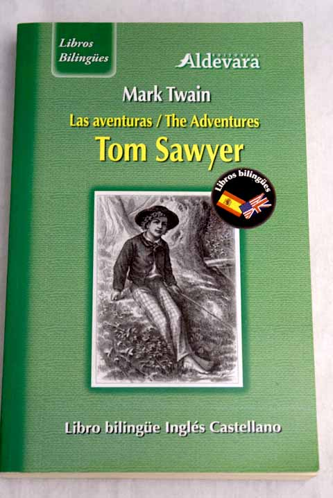 Las aventuras de Tom Sawyer The adventures of Tom Sawyer / Mark Twain