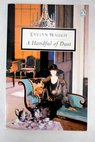 A handful of dust / Waugh Evelyn Davis Robert Murray
